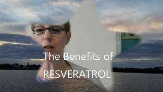 The Benefits of Resveratrol